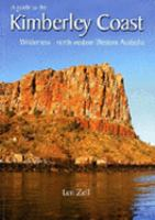 A Guide to the Kimberley Coast Wilderness