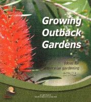 Growing Outback Gardens