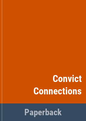 Convict connections / Ken Brice.
