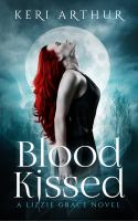 Blood Kissed (The Lizzie Grace Series, #1)