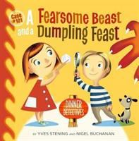 Fearsome Beast and A Dumpling Feast