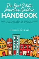 The Real Estate Investor Goddess Handbook