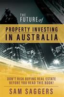 The Future of Property Investing in Australia