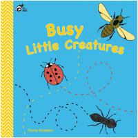 Busy Little Creatures