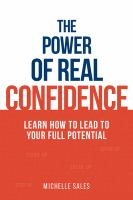 The Power of Real Confidence