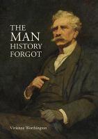 The Man History Forgot