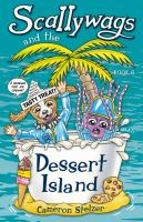 Scallywags and the Dessert Island