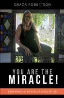 You Are the Miracle!