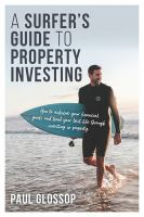 A Surfer's Guide to Property Investing