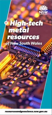 High-tech metal resources of New South Wales / NSW Government, Department of Planning and Environment, Division of Resources and Geoscience.