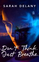 Don't Think. Just Breathe
