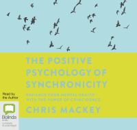 The Positive Psychology of Synchronicity