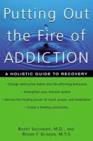 Putting Out the Fire of Addiction