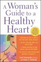 A Woman's Guide to A Healthy Heart