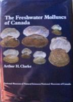 The Freshwater Molluscs of Canada
