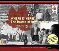 Where Is Here? The Drama of Immigration