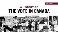 A History of the Vote in Canada