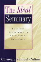 The Ideal Seminary