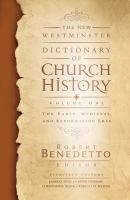 The New Westminster Dictionary of Church History