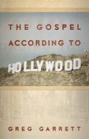 The Gospel According to Hollywood