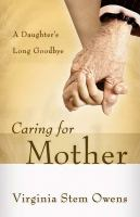 Caring for Mother