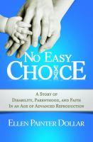 No Easy Choice