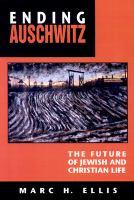 Ending Auschwitz