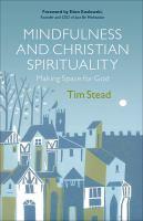 Mindfulness and Christian Spirituality
