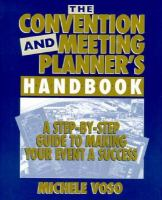 The Convention and Meeting Planner's Handbook