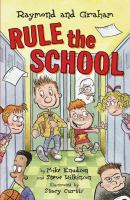 Raymond And Graham Rule The School
