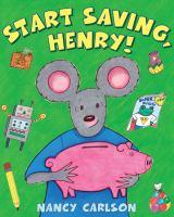 Start Saving, Henry!