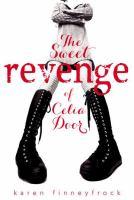 The Sweet Revenge of Celia Door