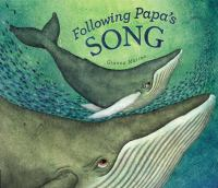 Following Papa's Song