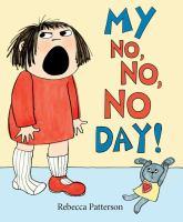 My No, No, No Day!