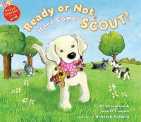 Ready or Not, Here Comes Scout!