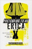 Pretending to Be Erica