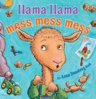 Llama Llama Mess, Mess, Mess