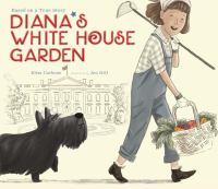 Diana's White House Garden