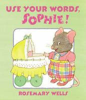 Use your Words, Sophie