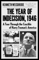The Year of Indecision, 1946