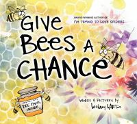 Give Bees A Chance - Barton, Bethany