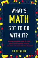 What's Math Got to Do With It?