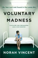 Voluntary Madness