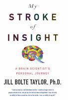 My Stroke of Insight