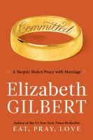 Cover of Committed: A Skeptic Makes