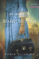 My Name Is Mary Sutter