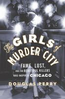Cover of The Girls of Murder City: