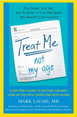 Cover image for Treat Me, Not My Age