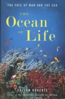 The ocean of life : the fate of man and the sea