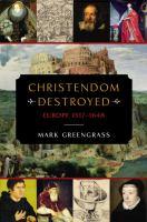 Christendom Destroyed